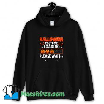 Best Halloween Costume Loading Please Wait Hoodie Streetwear