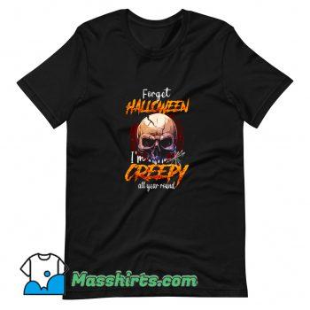 Best I Am Creepy All Year Round Halloween T Shirt Design