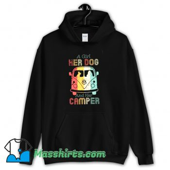 Cheap A Girl Her Dog and Her Camper Hoodie Streetwear