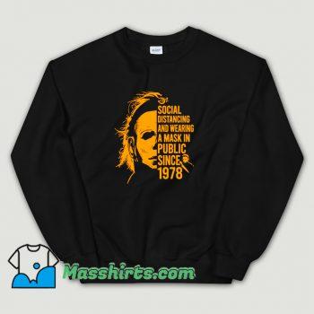 Cute Michael Myers Social Distancing Sweatshirt