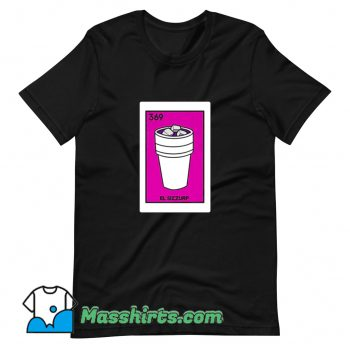 EL Sizzurp Mexican Loteria Card Game T Shirt Design