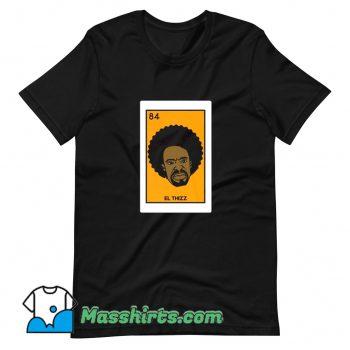 El Thizz Since 84 T Shirt Design