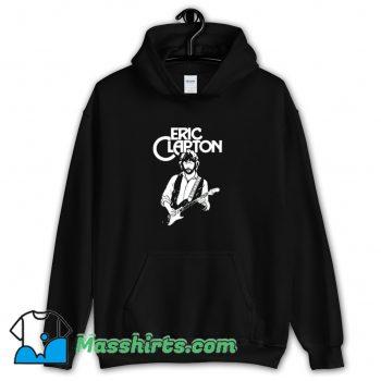 Eric Clapton Funny Hoodie Streetwear