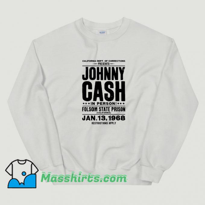 Johnny Cash In Person Folsom State Prison Sweatshirt