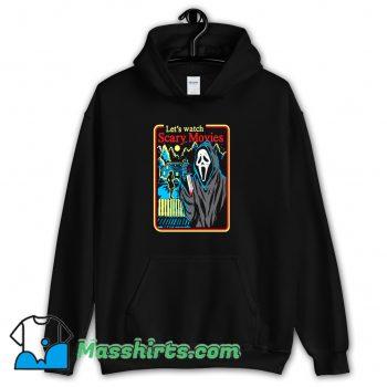 Lets Watch Scary Movies Halloween Hoodie Streetwear On Sale