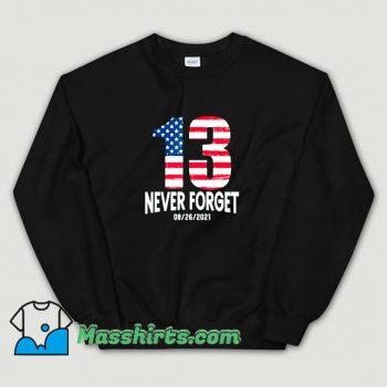 Never Forget 13 American Flag Sweatshirt