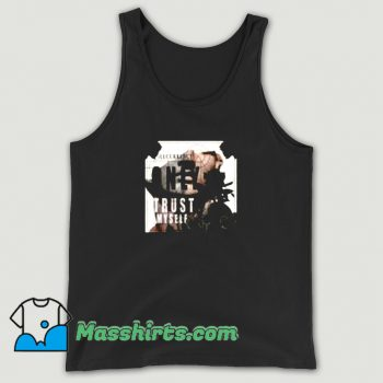 New I Only Trust Myself Tank Top