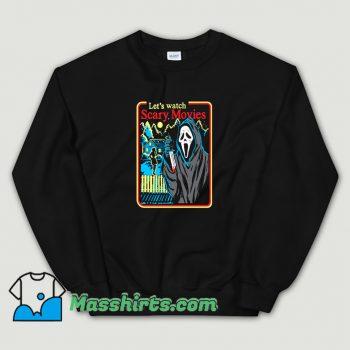 New Lets Watch Scary Movies Halloween Sweatshirt