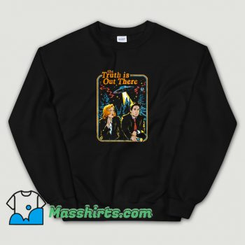 The X Files The Truth Is Out There Sweatshirt