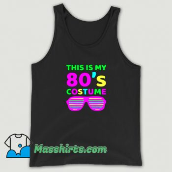 This Is My 80s Custome Tank Top On Sale