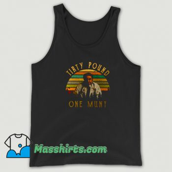 Tirty Pound One Munt 90s Tank Top On Sale