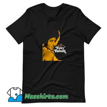Vintage Dont Mess Around With Foxy Brown T Shirt Design