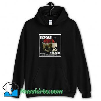 Vintage Expose The Fake Hoodie Streetwear