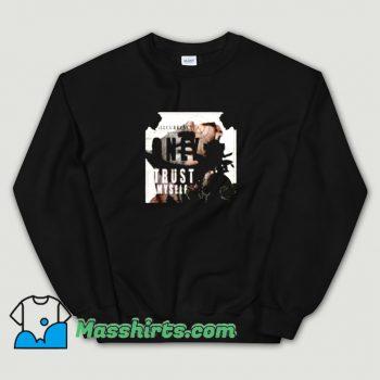 Vintage I Only Trust Myself Sweatshirt