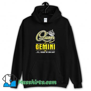 Vintage Queen Gemini Yes She Bought My Own Hoodie Streetwear