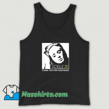 Adele 30 Thank You For Your Music Tank Top On Sale