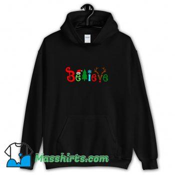 Awesome Believe Christmas Hoodie Streetwear