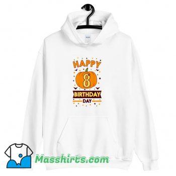 Best Happy 8Th Birthday Pumpkin Halloween Hoodie Streetwear
