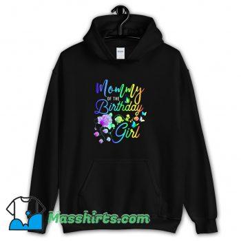 Cool Mommy Of The Birthday Girl Hoodie Streetwear