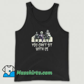 Cool You Cant Sit With Us Crown Jack Skellington Tank Top