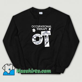 Cute Occupational Therapist Sweatshirt