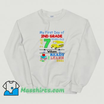 Funny My First Day Of 2Nd Grade Sweatshirt