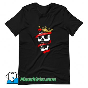 Kings Of The Dead T Shirt Design