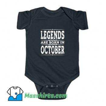 Legends Are Born In October Baby Onesie