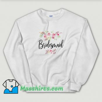 New Bridesmaid Wedding Bridal Party Sweatshirt