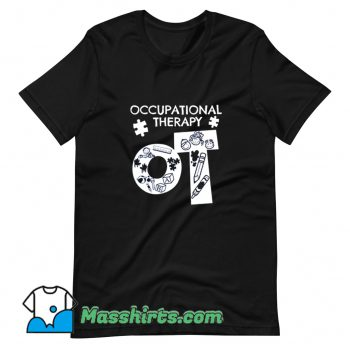 Occupational Therapist T Shirt Design