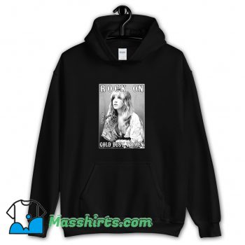 Rock On Stevie Nicks Gold Dust Women Hoodie Streetwear