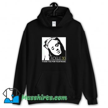 Vintage Adele 30 Thank You For Your Music Hoodie Streetwear