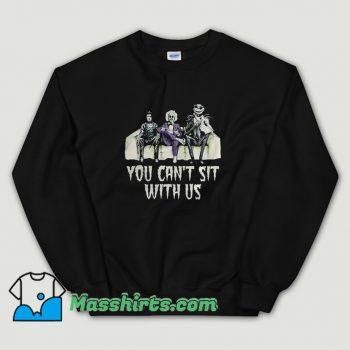 You Cant Sit With Us Crown Jack Skellington Sweatshirt On Sale
